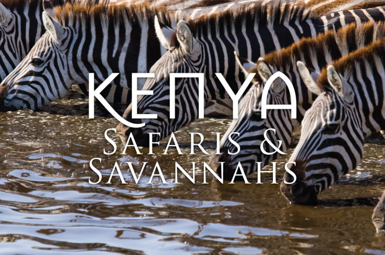 Kenya: Safaris & Savannahs